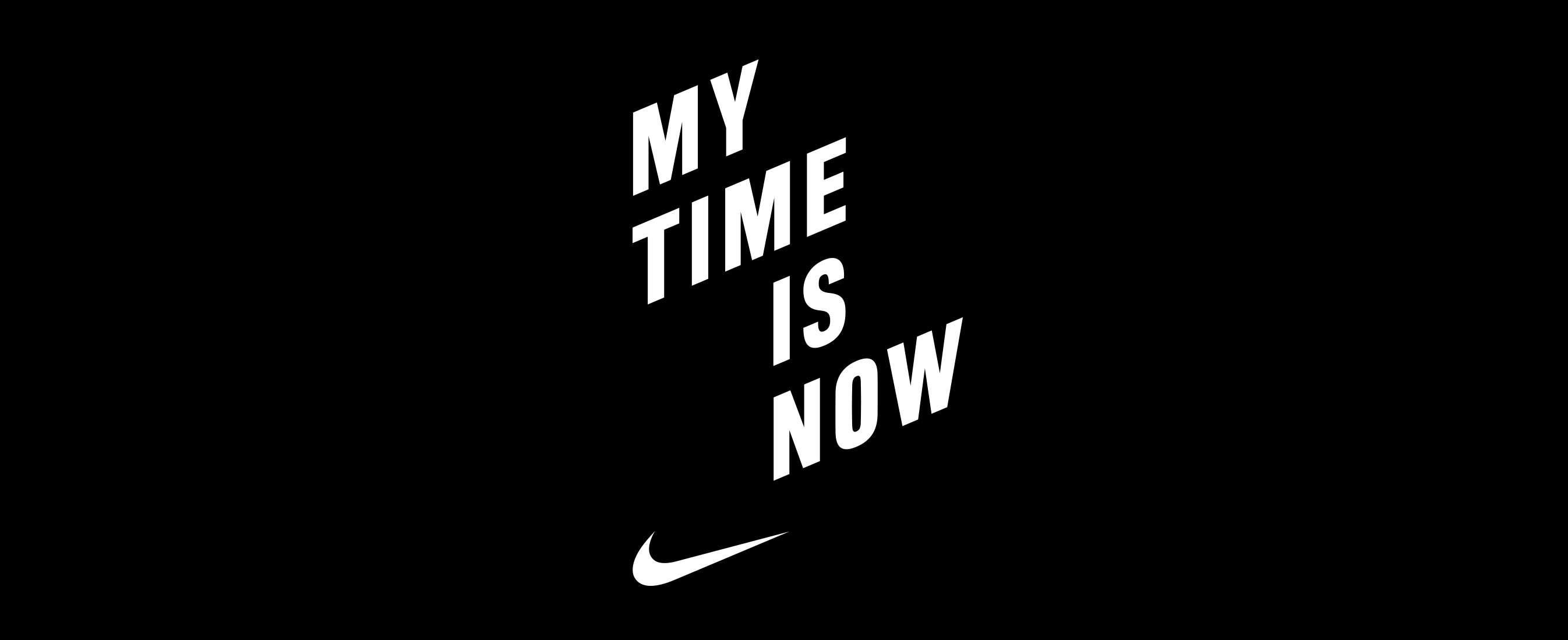 Nike | My Time Is Now